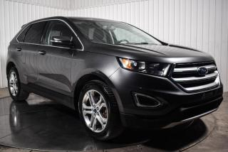 Used 2017 Ford Edge TITANUM AWD 3.5L TOIT PANO NAVI for sale in St-Hubert, QC