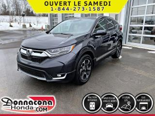 Used 2017 Honda CR-V TOURING *GARANTIE 10 ANS / 200 000 KM* for sale in Donnacona, QC