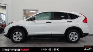 Used 2015 Honda CR-V LX + DÉMARREUR + BLUETOOTH ! for sale in Trois-Rivières, QC
