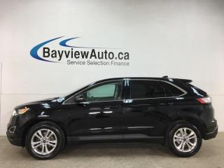 Used 2016 Ford Edge SEL - PANOROOF! NAV! HTD LTHR! + MORE! for sale in Belleville, ON