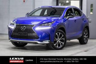 Used 2016 Lexus NX 200t F SPORT III AWD; CUIR TOIT GPS AFFICHAGE TETE HAUTE - ANGLES MORT - CHARGEUR SANS FIL for sale in Lachine, QC