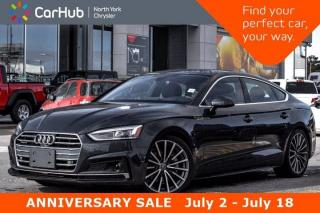 Used 2018 Audi A5 Sportback Technik B/O Sound Heads Up Display Sunroof Keyless Go Navigation Front Memo Seats for sale in Thornhill, ON