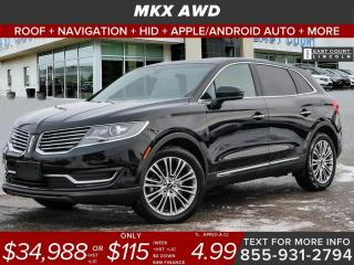 Used 2018 Lincoln MKX RESERVE AWD| HID LIGHTS|ROOF|NAV| APPLE/ANDROID AUTO for sale in Scarborough, ON