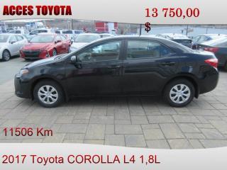 Used 2017 Toyota Corolla 11506 KM for sale in Rouyn-Noranda, QC