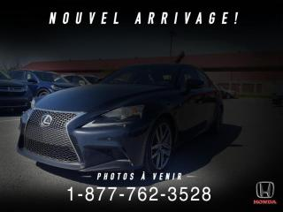 Used 2014 Lexus IS 350 F SPORT + AWD + NAVI + TOIT + WOW! for sale in St-Basile-le-Grand, QC