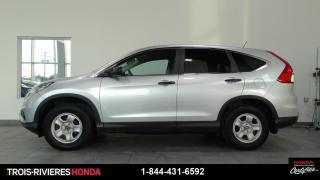 Used 2015 Honda CR-V LX + VITRES TEINTÉES + BLUETOOTH ! for sale in Trois-Rivières, QC