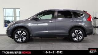 Used 2015 Honda CR-V TOURING + GARANTIE 6/160 + HONDA SENSING for sale in Trois-Rivières, QC