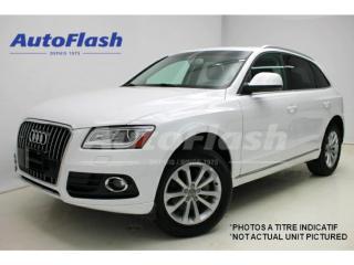 Used 2016 Audi Q5 PROGRESSIV *QUATTRO *GPS/CAMERA *TOIT-PANO-ROOF for sale in St-Hubert, QC