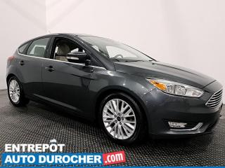 Used 2017 Ford Focus Titanium - NAVIGATION - CUIR - CLIMATISEUR for sale in Laval, QC
