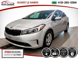 Used 2018 Kia Forte LX* GROUPE ELECTRIQUE* BLUETOOTH* for sale in Québec, QC