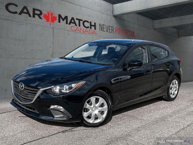 2016 Mazda MAZDA3 GX / AC / NO ACCIDENTS