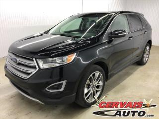 Used 2016 Ford Edge Titanium V6 AWD GPS Cuir Toit Panoramique Mags for sale in Shawinigan, QC