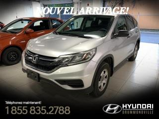 Used 2016 Honda CR-V LX + GARANTIE + CAMERA + MAGS + WOW! for sale in Drummondville, QC