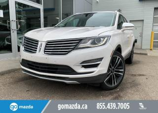Used 2017 Lincoln MKC RESERVE - LEATHER, NAV, HEATED AND COOL SEATS, SUNROOF for sale in Edmonton, AB