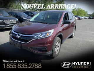 Used 2015 Honda CR-V LX AWD + GARANTIE + A/C + CAMERA + WOW! for sale in Drummondville, QC