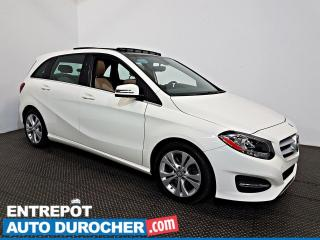 Used 2016 Mercedes-Benz B-Class B 250 Sports Tourer AWD NAVIGATION - Toit Ouvrant for sale in Laval, QC
