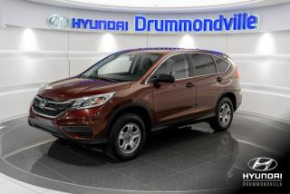 Used 2015 Honda CR-V LX + GARANTIE + 46 262 KM + AWD + CAMERA for sale in Drummondville, QC