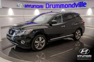 Used 2016 Nissan Pathfinder PLATINIUM + GARANTIE + CAMERA + MAGS + C for sale in Drummondville, QC