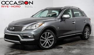 Used 2016 Infiniti QX50 AWD CUIR+TOIT.OUVRANT+BLUETOOTH for sale in Boisbriand, QC
