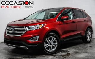 Used 2015 Ford Edge SEL AWD CUIR+TOIT.PANO+CAM.RECUL for sale in Boisbriand, QC