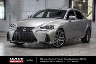 Used 2017 Lexus IS 350 F SPORT II AWD; CUIR TOIT GPS LSS+ NAVIGATION - MOTEUR 306 CH - TOIT-OUVRANT - VOLANT CHAUFFANT - SIÈGES CHAUFFANT ET VENTILÉ for sale in Lachine, QC