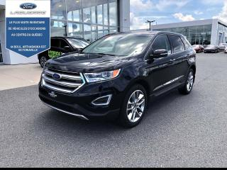 Used 2018 Ford Edge Titanium AWD for sale in Victoriaville, QC