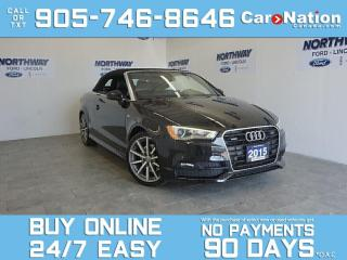 Used 2015 Audi A3 CONVERTIBLE | TECHNIK |S LINE| AWD | NAV | LEATHER for sale in Brantford, ON