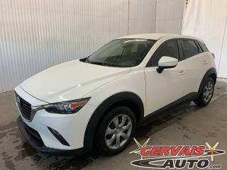 Used 2017 Mazda CX-3 GX Caméra GPS A/C Bluetooth for sale in Trois-Rivières, QC