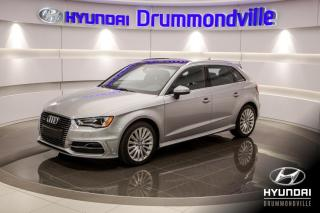 Used 2016 Audi A3 E TRON + GARANTIE + CUIR + TOIT + A/C + for sale in Drummondville, QC