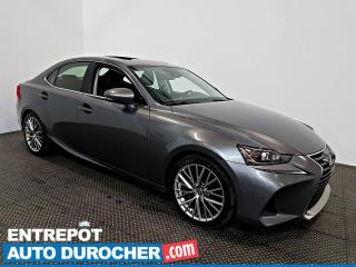 Used 2017 Lexus IS 300 AWD NAVIGATION - Toit Ouvrant - A/C - Cuir for sale in Laval, QC