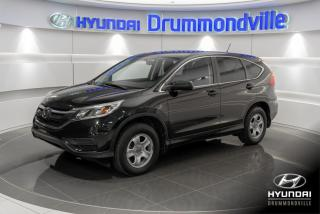 Used 2016 Honda CR-V LX + GARANTIE + CAMERA + A/C + CRUISE + for sale in Drummondville, QC