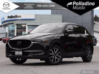 Used 2018 Mazda CX-5 GT - TEST DRIVE AVAILABLE BY APPOINTMENT - FULLY LOADED for sale in Sudbury, ON
