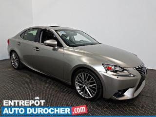 Used 2015 Lexus IS 250 AWD TOIT OUVRANT - A/C - Caméra de Recul for sale in Laval, QC