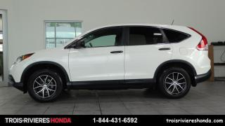 Used 2014 Honda CR-V LX + 2WD + BAS KILO + TRES PROPRE! for sale in Trois-Rivières, QC