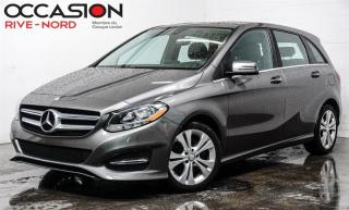 Used 2016 Mercedes-Benz B-Class B 250 Sports Tourer 4MATIC CUIR+SIEGES.CHAUFFANTS for sale in Boisbriand, QC
