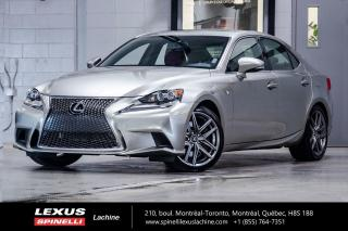 Used 2016 Lexus IS 350 F SPORT III AWD; CUIR TOIT GPS ANGLES MORTS AUDIO BAS KILOMÉTRAGE - MOTEUR 306 CHEVEAUX - NAVIGATION - MONITEUR ANGLES MORT - AUDIO MARK LEVINSON for sale in Lachine, QC