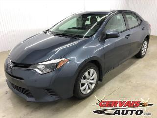 Used 2016 Toyota Corolla LE A/C CAMÉRA BLUETOOTH SIÈGES CHAUFFANTS for sale in Shawinigan, QC