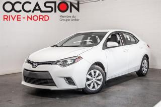 Used 2015 Toyota Corolla LE SIEGES.CHAUFFANTS+BLUETOOTH+CAM.RECUL for sale in Boisbriand, QC