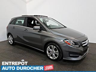 Used 2016 Mercedes-Benz B-Class B 250 Sports Tourer NAVIGATION - Toit Ouvrant -A/C for sale in Laval, QC