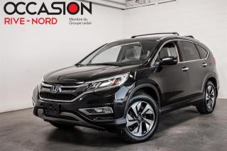 Used 2016 Honda CR-V Touring AWD NAVI+CUIR+TOIT.OUVRANT for sale in Boisbriand, QC
