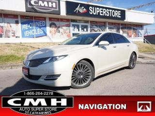 Used 2015 Lincoln MKZ Base  NAV CAM ADAP-CC HS CS P/SEAT LD ROOF! for sale in St. Catharines, ON