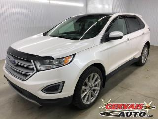 Used 2018 Ford Edge Titanium AWD GPS MAGS CUIR TOIT PANORAMIQUE *Traction intégrale* for sale in Shawinigan, QC