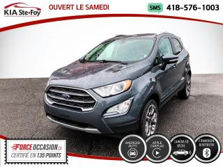Used 2019 Ford EcoSport * TITANIUM* AWD* SIEGES CHAUFFANTS* JAMA for sale in Québec, QC