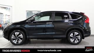 Used 2016 Honda CR-V TOURING + GARANTIE 5/120 + HONDA SENSING for sale in Trois-Rivières, QC