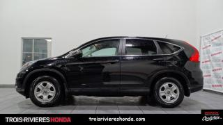 Used 2016 Honda CR-V LX + 2WD + VITRES TEINTEES + CAMERA RECU for sale in Trois-Rivières, QC