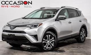 Used 2016 Toyota RAV4 LE AWD BLUETOOTH+CAM.RECUL+SIEGES.CHAUFFANTS for sale in Boisbriand, QC