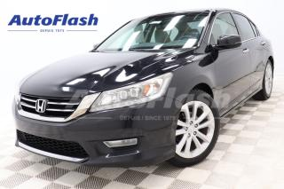 Used 2013 Honda Accord Sedan TOURING *V6 *3.5L *CUIR/LEATHER *CAMERA *GPS *TOIT for sale in Saint-Hubert, QC