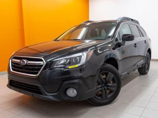 Used 2018 Subaru Outback AWD CAMÉRA ANDROID / APPLE *SIÈGES CHAUFFANTS* for sale in St-Jérôme, QC