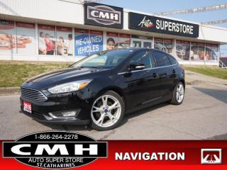 Used 2016 Ford Focus Titanium  NAV CAM BT LEATH ROOF HTD-SEATS for sale in St. Catharines, ON