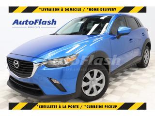Used 2016 Mazda CX-3 2.0L FWD *GPS *Keyless *Bluetooth *Camera for sale in St-Hubert, QC